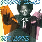 Gregory Isaacs Mr Love