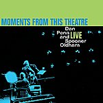 Dan Penn Moments From This Theater: Dan Penn And Spooner Oldham: Live