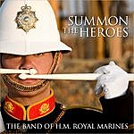 Band Of HM Royal Marines Summon The Heroes (Standard CD Album)