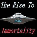 Dro Rise To Immortality 1.5