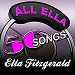 Ella Fitzgerald All Ella - 50 Songs