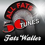 Fats Waller All Fats - 50 Songs Tunes