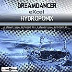 Excel Dreamdancer / Hydroponix