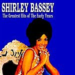 Shirley Bassey Shirley Bassey The Greatest Hits Of The Early Years