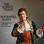 Rockwell Blake The Rossini Tenor