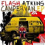 Flash Atkins Campervan Ep
