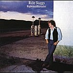 Ricky Skaggs Highways And Heartaches