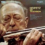 Jascha Heifetz Heifetz On Television