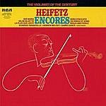 Jascha Heifetz Heifetz: Encores