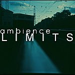 Ambience Limits