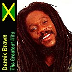 Dennis Brown The Greatest Hits
