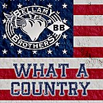 The Bellamy Brothers What A Country - Ep