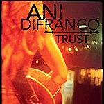 Ani DiFranco Trust Ep