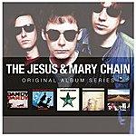 The Jesus and Mary Chain Original Album Series