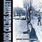 Cherry Poppin' Daddies Kids On The Street