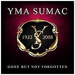 Yma Sumac Gone But Not Forgotten