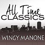Wingy Manone All Time Classics