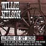 Willie Nelson Always On My Mind And Other Big Hits Live