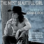 Charlie Rich The Best Of ( The Most Beautiful Girl )