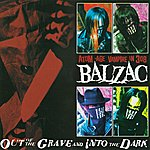 Balzac Out Of The Grave And Into The Dark