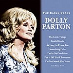 Dolly Parton The Early Years