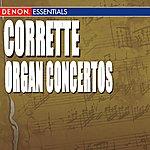 Bohdan Warchal Corrette: Six Organ Concertos