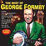 George Formby The Best Of George Formby