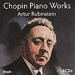 Artur Rubinstein Chopin Piano Works