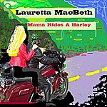 Lauretta MacBeth Mama Rides A Harley - Single
