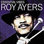 Roy Ayers Essential Vibes