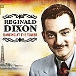 Reginald Dixon Dancing At The Tower