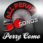 Perry Como All Perry - 50 Songs