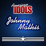 Johnny Mathis American Idols - Johnny Mathis