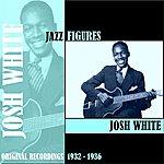 Josh White Jazz Figures / Josh White (1932-1936)