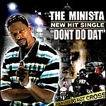 The Minista Don't Do Dat