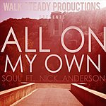 Soul All On My Own (Feat. Nick Anderson)