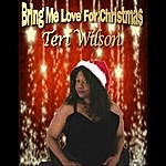 Teri Wilson Bring Me Love For Christmas