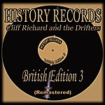 Cliff Richard & The Drifters History Records - British Edition 3 (Remastered)