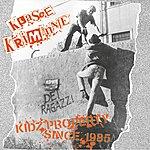 Klasse Kriminale Kidz Property Since 1985