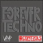 The Controls Forever Techno