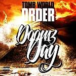 Tomb World Order Doomz Day