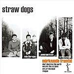 Straw Dogs Mörknande Framtid