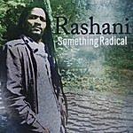 Rashani Something Radical