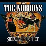 Nobodys Sidewalk Prophet