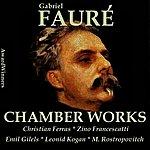 Christian Ferras Fauré Vol. 5 - Chamber Works