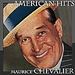 Maurice Chevalier American Hits