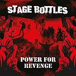 Stage Bottles Power For Revenge