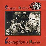 Stage Bottles Corruption & Murder