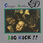 Stage Bottles Big Kick