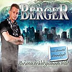 Berger Und Wenn Die Welt Zusammen Bricht